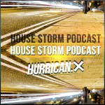 HOUSE STORM PODCAST